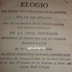 Libros antiguos: MANUEL TORRENS Y ALFARO.ELOGIO DE FERNANDO VII DE BORBON.LA LAGUNA.IMPRENTA UNIVERSIDAD.1826. Lote 112939999