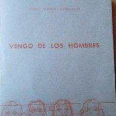Libros antiguos: VENGO DE LOS HOMBRES. Lote 112956451