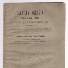 Libros antiguos: CARTILLA AGRARIA PARA GALICIA. ANTONIO GUNTIN. AÑO 1881. Lote 112958318