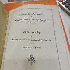 Libros antiguos: COLEGIO NUESTRA SEÑORA DE LA ANTIGUA EN ORDUÑA ANUARIO 1929-1930. Lote 113002131