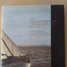 Libros antiguos: AS EMBARCACIÓN TRADICIONALES DE GALICIA. Lote 113008583