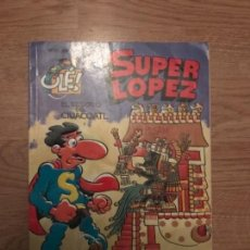 Libros antiguos: SUPER LOPEZ .EL TESORO DEL CIUACOATL Nº 21 OLÉ EDICIONES B 1996 .. Lote 113028043
