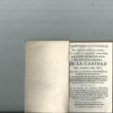 Libros antiguos: 1768 MADRID HISTORIA FUNDACIÓN ARCHICOFRADÍA N.S. DE LA CARIDAD DEL CAMPO DEL REY. Lote 113034367