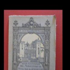 Alte Bücher - Guia ilustrada del Monasterio de Ntra. Sra. de Guadalupe. I. Acemel y G. Rubio - 113071447