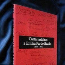 Libros antiguos: CARTAS INÉDITAS A EMILIA PARDO BAZÁN   FREIRE LÓPEZ   FUNDACIÓN BARRIÉ 1991. Lote 113124239