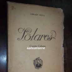 Libros antiguos: LIBRADO REINA.SOLARES. CUENTOS CUBANOS.1928.BIBLIOTECA MARTI.MANZANILLO.CUBA.MUY DIFICIL. Lote 113125615