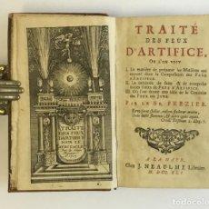 Libros antiguos: TRAITÉ DE FEUX D'ARTIFICIE... FREZIER, AMÉDÉE FRANÇOIS. 1741. FUEGOS ARTIFICIALES. Lote 109021095