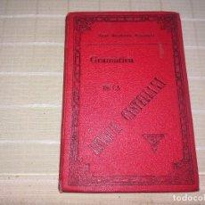 Libros antiguos: LIBRO GRAMÁTICA DE LA LENGUA CASTELLANA REAL ACADEMIA ESPAÑOLA 1904. Lote 113154195