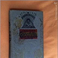 Libros antiguos: GEOGRAFIA GENERAL CELSO GOMIS - 1901. Lote 113175455