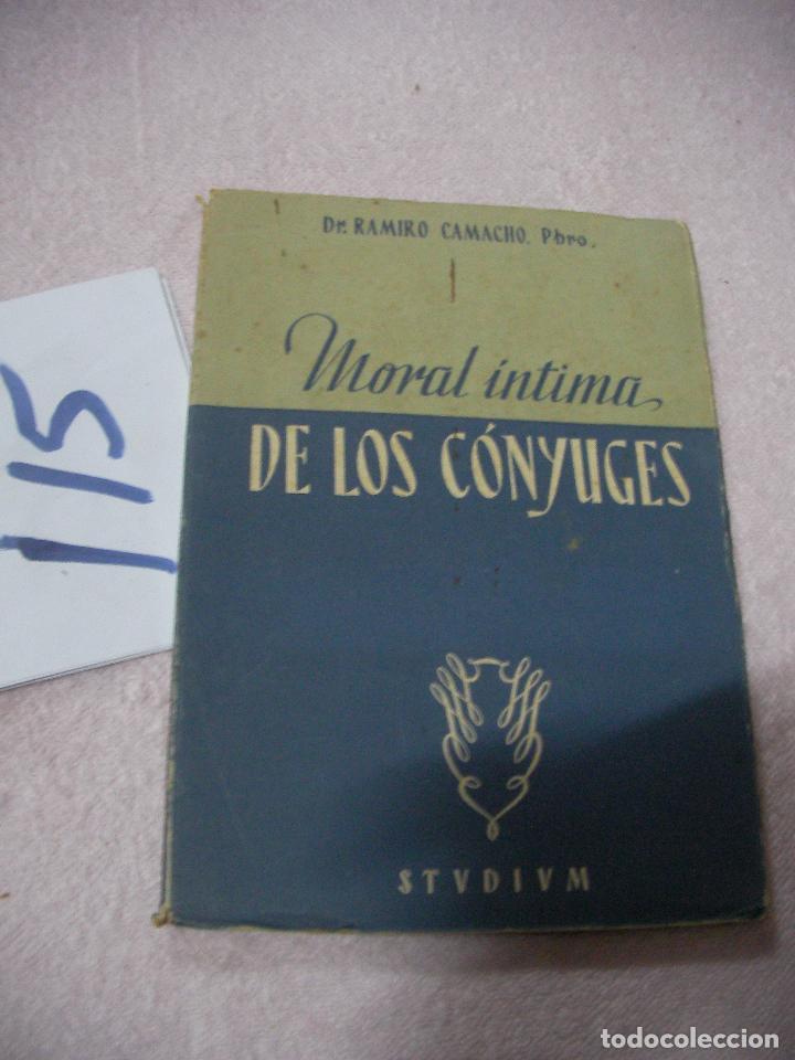 ANTIGUO LIBRO - MORAL INTIMA DE LOS CONYUGES (Libros Antiguos, Raros y Curiosos - Pensamiento - Otros)