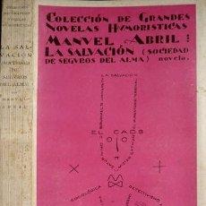 Libros antiguos: ABRIL, MANUEL (1884-1943). LA SALVACIÓN, SOCIEDAD DE SEGUROS DEL ALMA. 1931.. Lote 113227611