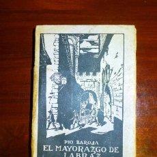 Libros antiguos: BAROJA, PÍO. EL MAYORAZGO DE LABRAZ. Lote 113240715