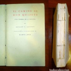 Libros antiguos: JACCACI, AUGUST F. EL CAMINO DE DON QUIJOTE : (POR TIERRAS DE LA MANCHA) . Lote 113244423