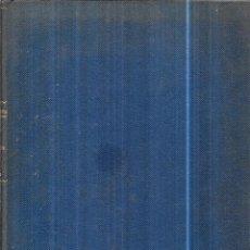 Libros antiguos: COLON. VIDAS DE HOMBRES ILUSTRES. POR SANTIAGO MONTOTO. EDICIONES HYMSA. 1932.. Lote 113248755