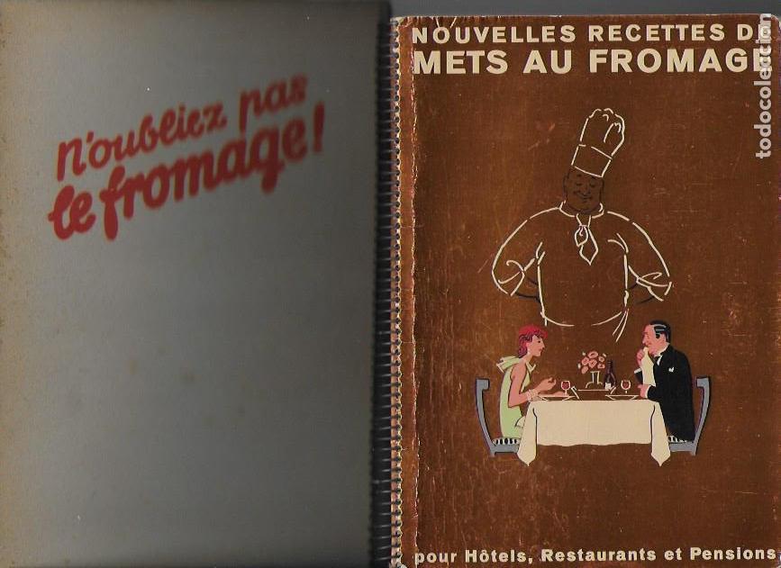 NOUVELLES RECETTES DE METS AU FROMAGE POUR HÔTELS... BERNE, 1938. 21X15CM. 194 P. + ESTUCHE CARTÓN (Libros Antiguos, Raros y Curiosos - Cocina y Gastronomía)