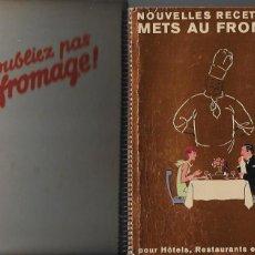 Libros antiguos: NOUVELLES RECETTES DE METS AU FROMAGE POUR HÔTELS... BERNE, 1938. 21X15CM. 194 P. + ESTUCHE CARTÓN. Lote 113328475