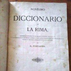 Libros antiguos: DICCIONARIO DE LA RIMA ( D. JUAN LANDA). 1887. Lote 113382519