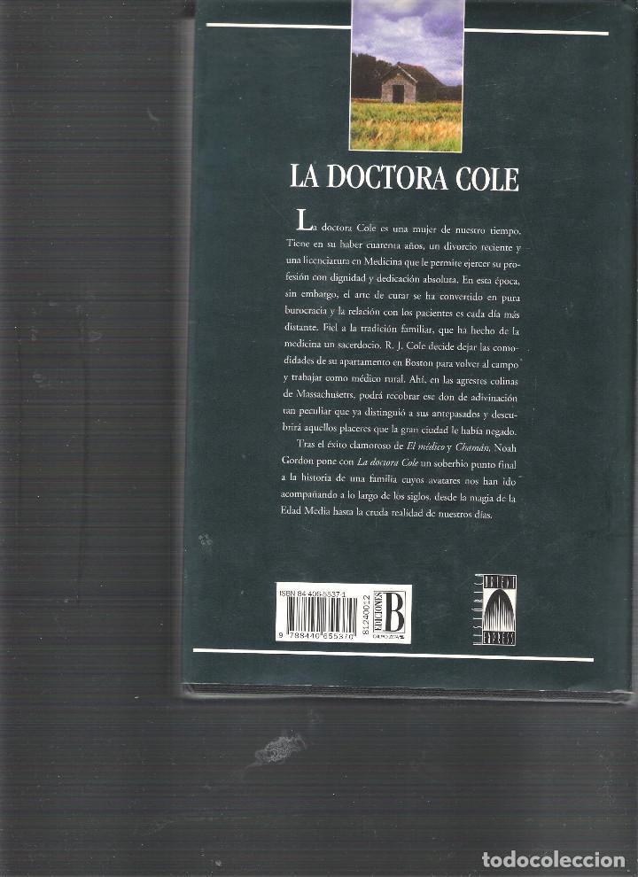 Libros antiguos: La Doctora Cole. Autor Noah Gordon - Foto 2 - 113403735