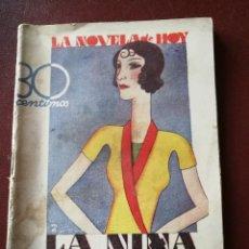 Libros antiguos: LA NOVELA DE HOY. LA NIÑA DÉBIL. POR A.HERNANDEZ CATA. AÑO 1931. ANTIGUA.. Lote 113412819