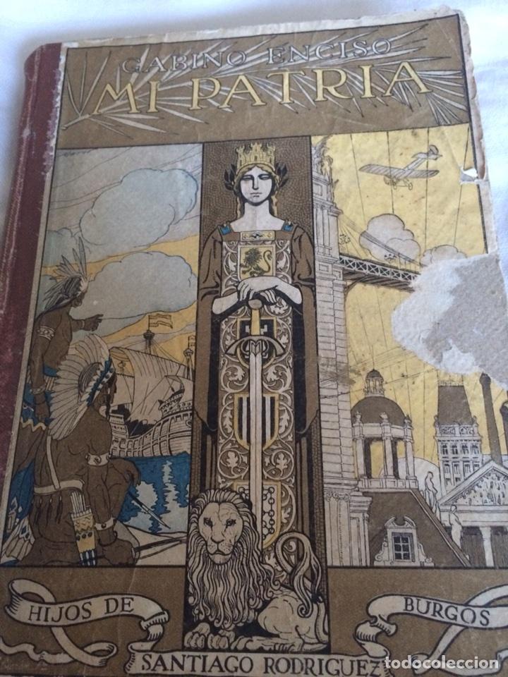 MI PATRIA (Libros Antiguos, Raros y Curiosos - Historia - Otros)