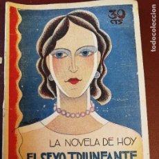 Libros antiguos: LA NOVELA DE HOY. EL SEXO TRIUNFANTE. AÑO 1930. ANTIGUA.. Lote 113416975