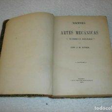Libros antiguos: NOCIONES DE ARTES MECÁNICAS Y PROCEDIMIENTOS INDUSTRIALES - J.B.SITGES 1872. Lote 113417663