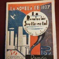 Libros antiguos: LA NOVELA DE HOY. LA REVOLUCION SENTIMENTAL. PATRAÑA BURLESCA. AÑO 1929. ANTIGUA.. Lote 113418243