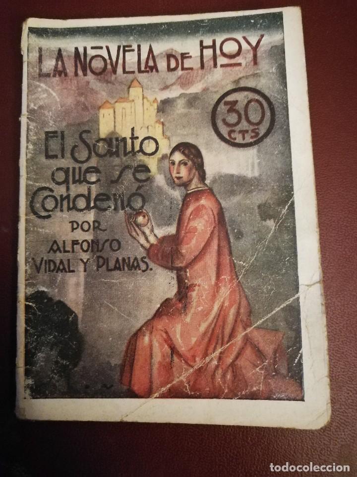 LA NOVELA DE HOY. EL SANTO QUE SE CONDENÓ. AÑO 1927. ANTIGUA. (Libros Antiguos, Raros y Curiosos - Bellas artes, ocio y coleccionismo - Otros)