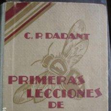 Libri antichi: PRIMERAS LECCIONES DE APICULTURA DADANT 1928.8ª,224 PG ILUSTRADO. Lote 113423651