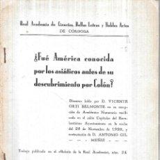 Libros antiguos: FUE AMERICA CONOCIDA POR LOS ASIATICOS ANTES DE SU DESCUBRIMIENTO POR COLON. 1929.. Lote 113463051