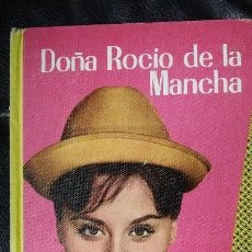 Libros antiguos: DOÑA ROCIO DE LA MANCHA . Lote 113475191