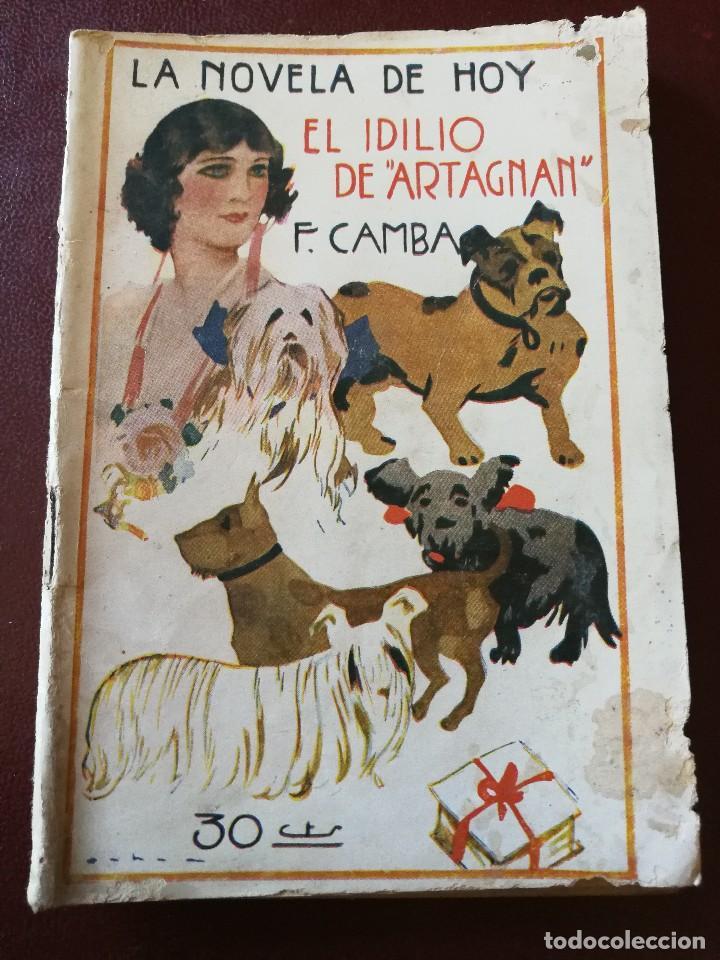 LA NOVELA DE HOY. EL IDILIO DE ARTAGNAN. AÑO 1925. ANTIGUA. (Libros Antiguos, Raros y Curiosos - Bellas artes, ocio y coleccionismo - Otros)