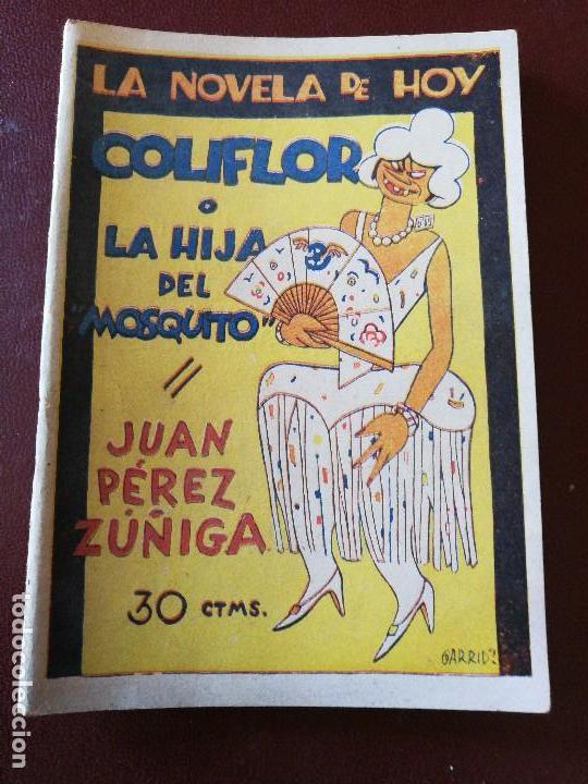 LA NOVELA DE HOY. COLIFLOR O LA HIJA DEL MOSQUITO. AÑO 1929. ANTIGUA. (Libros Antiguos, Raros y Curiosos - Bellas artes, ocio y coleccionismo - Otros)
