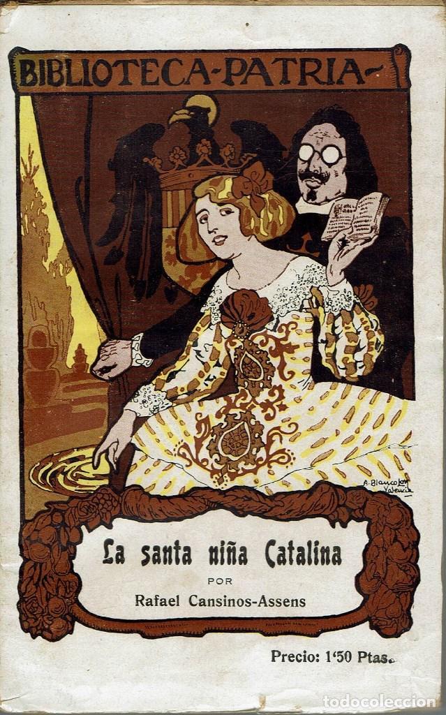 LA SANTA NIÑA CATALINA, POR RAFAEL CANSINOS-ASSENS. AÑO ¿1918? (2.3) (Libros antiguos (hasta 1936), raros y curiosos - Literatura - Narrativa - Otros)