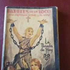 Libros antiguos: LA NOVELA DE HOY. PAPELES DE UN LOCO. AÑO 1924. ANTIGUA.. Lote 113481923