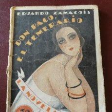Libros antiguos: LA NOVELA HOY. DON PACO EL TEMERARIO. AÑO 1926. ANTIGUA. Lote 113482775