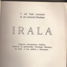 Libros antiguos: VALLE LERSUNDI Y LAFUENTE MACHAIN: IRALA. MADRID, 1932. PAÍS VASCO. VERGARA. PARAGUAY. Lote 113513663