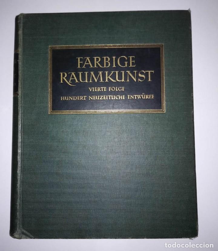 Libros antiguos: Decoración de castillos y casas alemanas. 100 láminas a color. Farbige Raumkunst - Foto 9 - 113529067