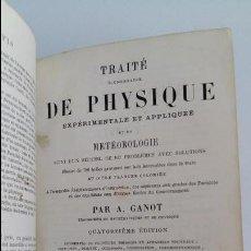 Libros antiguos: TRAITE ELEMENTAIRE DE PHYSIQUE EXPERIMENTALE ET APPLIQUEE. PAR A GANOT. 1870. Lote 113550471