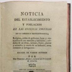 Libros antiguos: NOTICIA DEL ESTABLECIMIENTO Y POBLACIÓN DE LAS COLONIAS INGLESAS EN LA AMÉRICA SEPTENTRIONAL.... Lote 112435216