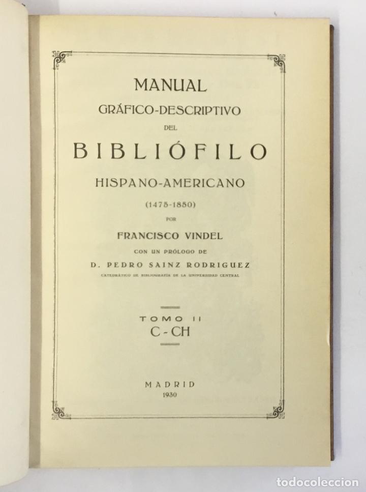 Libros antiguos: MANUAL GRÁFICO-DESCRIPTIVO DEL BIBLIÓFILO HISPANO-AMERICANO (1475-1850). - VINDEL, Francisco. - Foto 5 - 109022671
