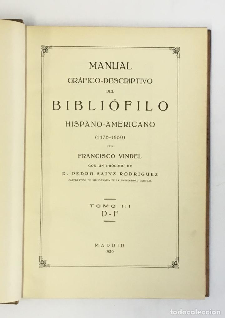 Libros antiguos: MANUAL GRÁFICO-DESCRIPTIVO DEL BIBLIÓFILO HISPANO-AMERICANO (1475-1850). - VINDEL, Francisco. - Foto 9 - 109022671