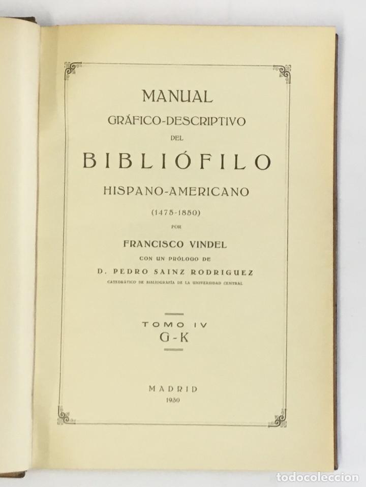 Libros antiguos: MANUAL GRÁFICO-DESCRIPTIVO DEL BIBLIÓFILO HISPANO-AMERICANO (1475-1850). - VINDEL, Francisco. - Foto 12 - 109022671