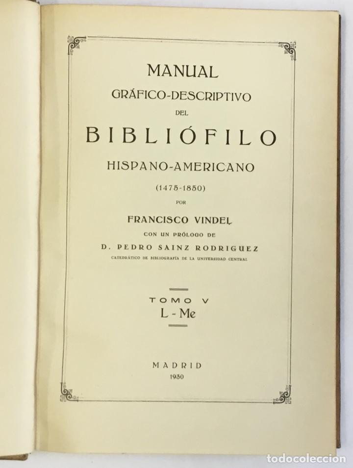 Libros antiguos: MANUAL GRÁFICO-DESCRIPTIVO DEL BIBLIÓFILO HISPANO-AMERICANO (1475-1850). - VINDEL, Francisco. - Foto 14 - 109022671