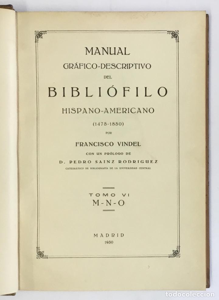 Libros antiguos: MANUAL GRÁFICO-DESCRIPTIVO DEL BIBLIÓFILO HISPANO-AMERICANO (1475-1850). - VINDEL, Francisco. - Foto 16 - 109022671
