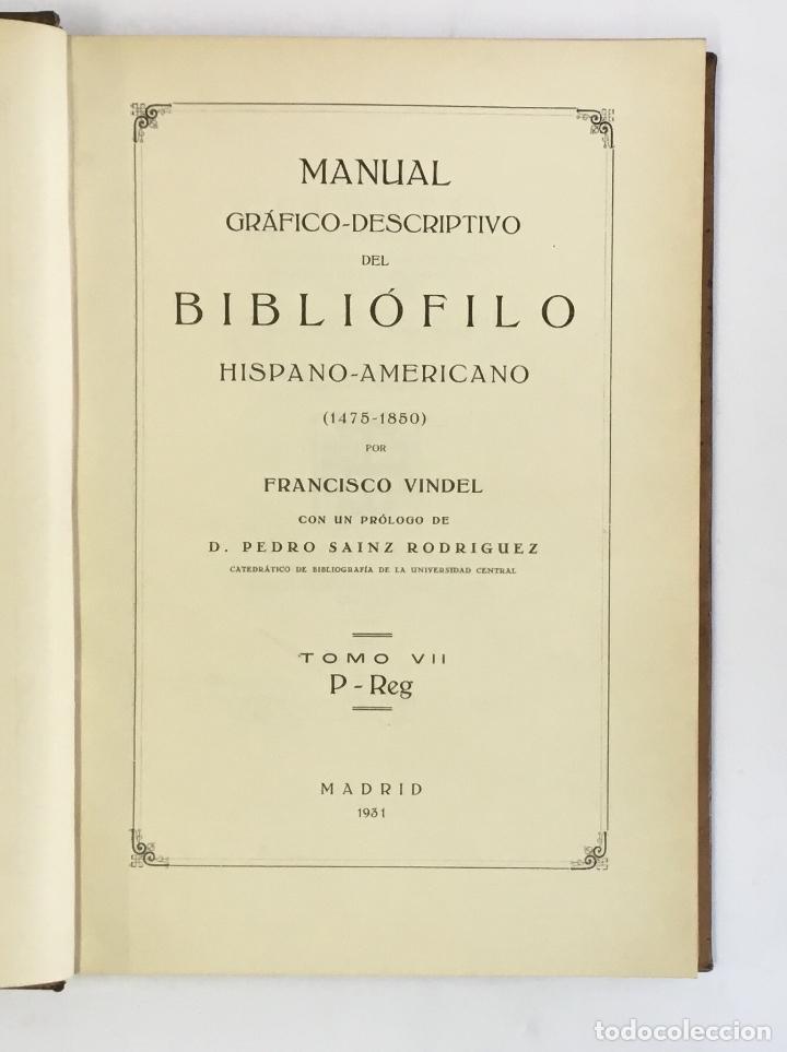 Libros antiguos: MANUAL GRÁFICO-DESCRIPTIVO DEL BIBLIÓFILO HISPANO-AMERICANO (1475-1850). - VINDEL, Francisco. - Foto 19 - 109022671