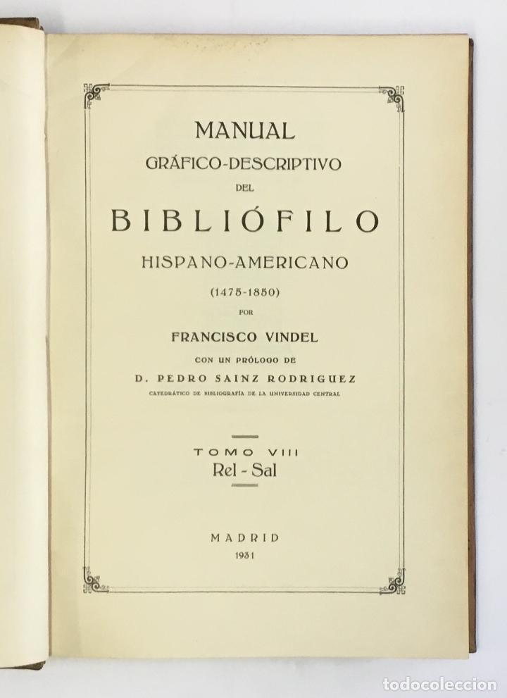 Libros antiguos: MANUAL GRÁFICO-DESCRIPTIVO DEL BIBLIÓFILO HISPANO-AMERICANO (1475-1850). - VINDEL, Francisco. - Foto 20 - 109022671