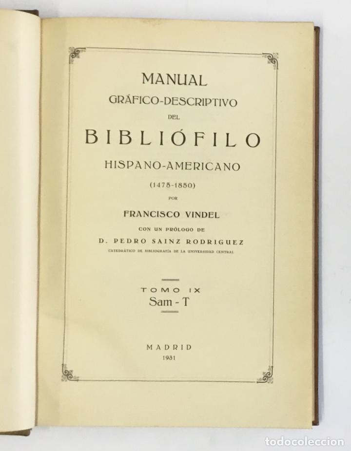 Libros antiguos: MANUAL GRÁFICO-DESCRIPTIVO DEL BIBLIÓFILO HISPANO-AMERICANO (1475-1850). - VINDEL, Francisco. - Foto 23 - 109022671