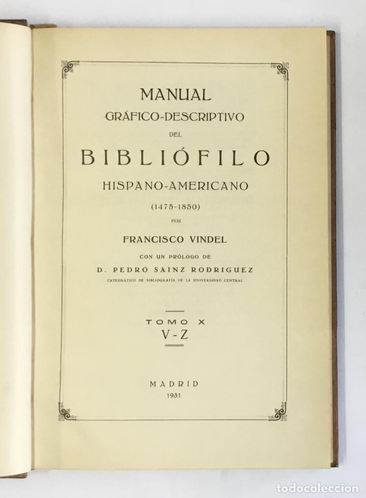 Libros antiguos: MANUAL GRÁFICO-DESCRIPTIVO DEL BIBLIÓFILO HISPANO-AMERICANO (1475-1850). - VINDEL, Francisco. - Foto 25 - 109022671