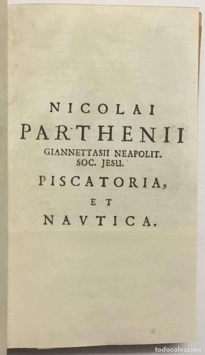 Libros antiguos: PISCATORIA, ET NAUTICA. - GIANNETTASIO, Niccolò Partenio. NÁPOLES, 1685. GRABADOS. - Foto 2 - 112435487